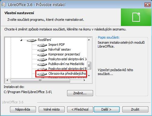 Obrazovka přednášejícího je již v základní výbavě LibreOffice, pamatujte na to a neinstalujte ji znovu