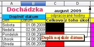 Najskôr do bunky C1 doplňte dátum
