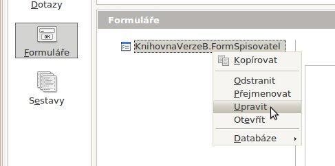 Předchod do režimu úprav formuláře