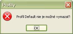 """Profil """"Default"""" nie je možné vymazať"""