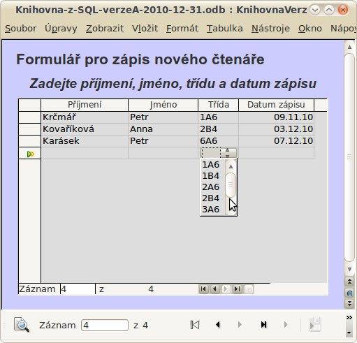 Obrázek 1: Formulář se seznamem, který je součástí tabulky