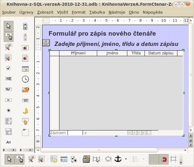 Obrázek 2: Formulář je připravený pro další vylepšení