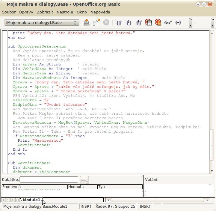 Obrázek č. 2: Kód makra v okně vývojového prostředí (IDE)