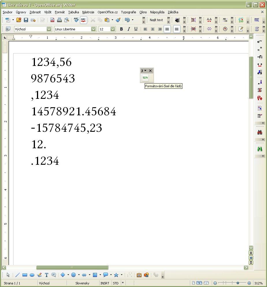 """Panel nástrojov """"Formátovanie čísiel podľa rádov"""" v dokumente pred formátovaním čísiel"""